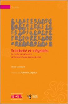 Solidarité et inégalités - Le centre de détention de femmes Santa Monica à Lima-Chloé Constant