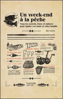 Un week-end à la pêche-Marc Aumont