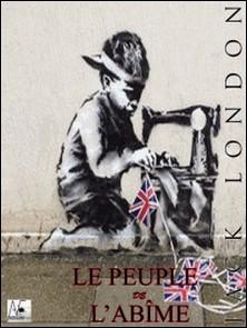 Le peuple de l'abîme-Jack London