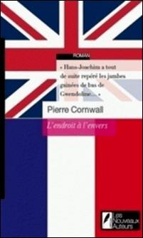 L'endroit à l'envers-Pierre Cornwall