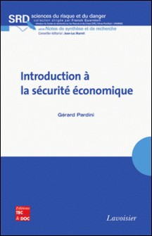 Introduction à la sécurité économique-Gérard Pardini