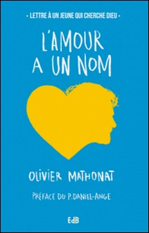 L'amour à un nom-Olivier Mathonat