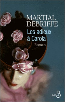 Les adieux à Carola-Martial Debriffe