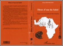 Dieux d'eau du Sahel - Voyage à travers les mythes de Seth à Tyamaba-Lilyan Kesteloot
