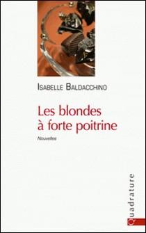 Les blondes à forte poitrine-Isabelle Baldacchino