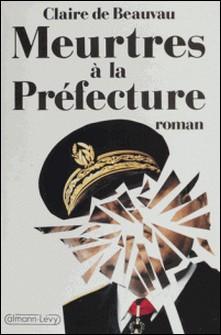 Meurtres à la préfecture-C de Beauvau