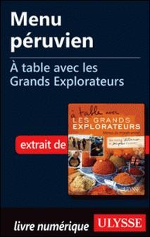 A table avec les grands explorateurs - Menu péruvien-Andrée Lapointe