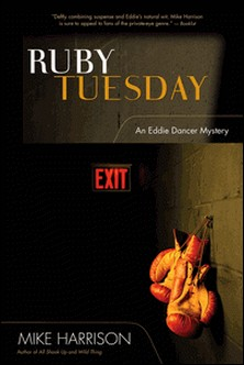Ruby Tuesday - An Eddie Dancer Mystery-Mike Harrison , Barbara Radcliffe Rogers and J Rogers , Mike Rickard