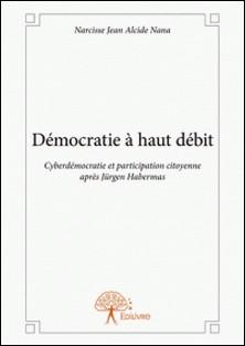 Démocratie à haut débit-Narcisse Jean Alcide Nana