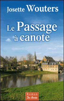 Le passage à canote-Josette Wouters