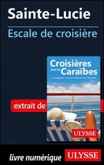 Sainte-Lucie - Escale de croisière-Collectif
