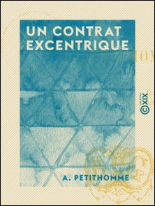 Un contrat excentrique-A. Petithomme