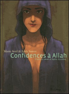 Confidences à Allah-Eddy Simon , Marie Avril
