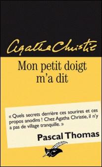 Mon petit doigt m'a dit-Agatha Christie