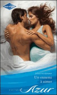Un ennemi à aimer-Janette Kenny