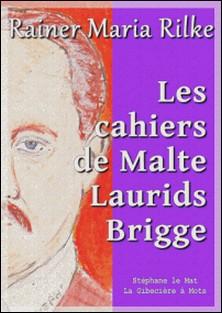 Les cahiers de Malte Laurids Brigge-Rainer Maria Rilke
