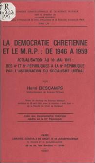 La Démocratie chrétienne et le M.R.P. de 1946 à 1959-Henri Descamp