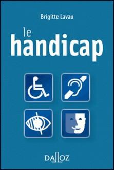 Le handicap-Brigitte Lavau