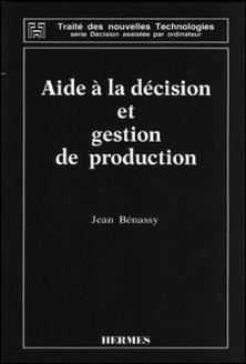 Aide à la décision et gestion de production-BENASSY