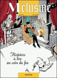 Mélusine Tome 4-François Gilson , Clarke