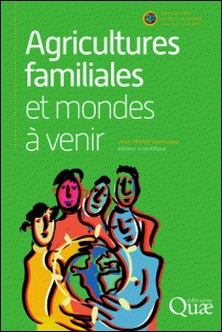 Agricultures familiales et mondes à venir-Jean-Michel Sourisseau