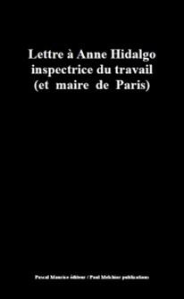 Lettre à Anne Hidalgo inspectrice du travail - (et maire de Paris)-Collectif