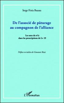 De l'associé de pâturage au compagnon de l'alliance - Le sens de re'a dans les prescriptions de Lv 19-Serge Finia Buassa
