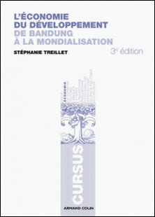 L'économie du développement - De Bandoeng à la mondialisation-Stéphanie Treillet