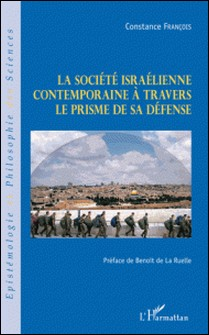 La société israélienne contemporaine à travers le prisme de sa défense-Constance François