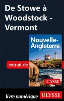 De Stowe à Woodstock - Vermont-Collectif