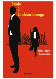 Escale à Chichicastenango-Jean-Jacques Dassonville