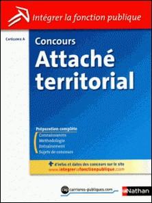 Concours Attaché territorial - Catégorie A-Pascal Tuccinardi , Joëlle Gauthier