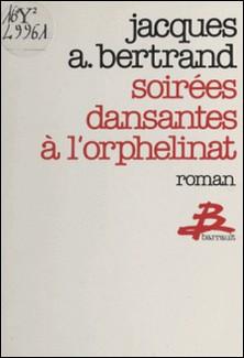 Soirées dansantes à l'orphelinat-Jacques Bertrand