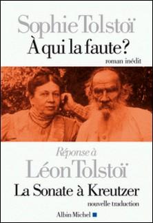 A qui la faute ?-Sophie Tolstoï