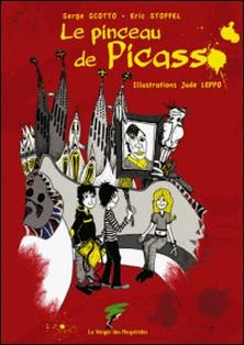 Le pinceau de Picasso-Serge Scotto , Eric Stoffel