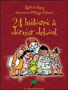 24 histoires à dormir debout-Sybil de Ligny