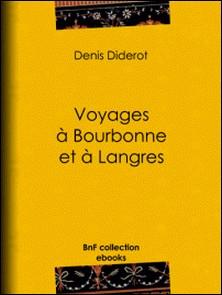 Voyages à Bourbonne et à Langres-Denis Diderot