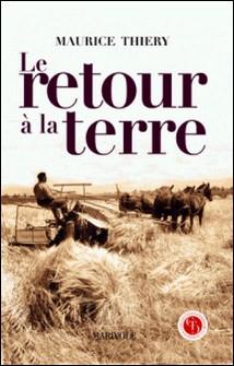 Le Retour à la terre-Maurice Thiéry