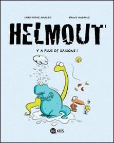Helmout, T01 - Y a plus de saisons !-Christophe Amalric