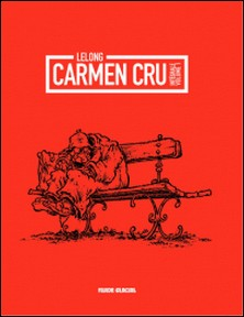Carmen Cru Intégrale, Volume 1-Lelong