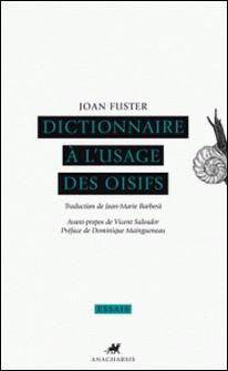 Dictionnaire à l'usage des oisifs-Joan Fuster