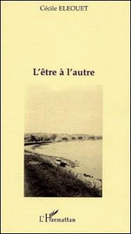 L'être à l'autre-Cécile Eléouet