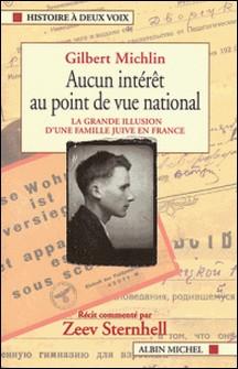 Aucun intérêt au point de vue national-Gilbert Michlin , Zeev Sternhell