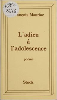 L'Adieu à l'adolescence - Poème-François Mauriac