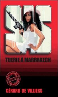SAS 117 Tuerie à Marrakech-Gérard de Villiers