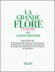 La grande Flore (Volume 15) - Famille 93 à 102 - Famille 93 à 102-Gaston Bonnier
