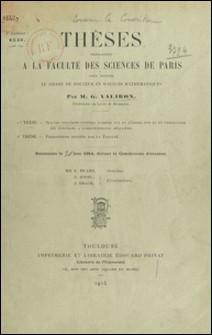 Sur les fonctions entières d'ordre nul et d'ordre fini et, en particulier, les fonctions à correspondance régulière - Thèses présentées à la Faculté des sciences de Paris pour obtenir le grade de Docteur ès sciences mathématiques, soutenues le 20 Juin 1914, devant la Commission d'examen-G. Valiron