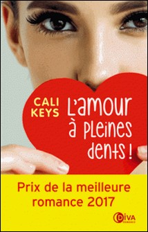 L'amour à pleine dents !-Cali Keys