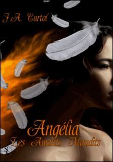 Angélia - Les amants maudits-J-A Curtol