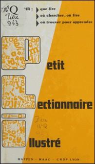 Petit lectionnaire illustré ou Guide-lecture à l'usage des maîtres et maîtresses du premier degré - Lyon, 1987-Jean-Marie Privat